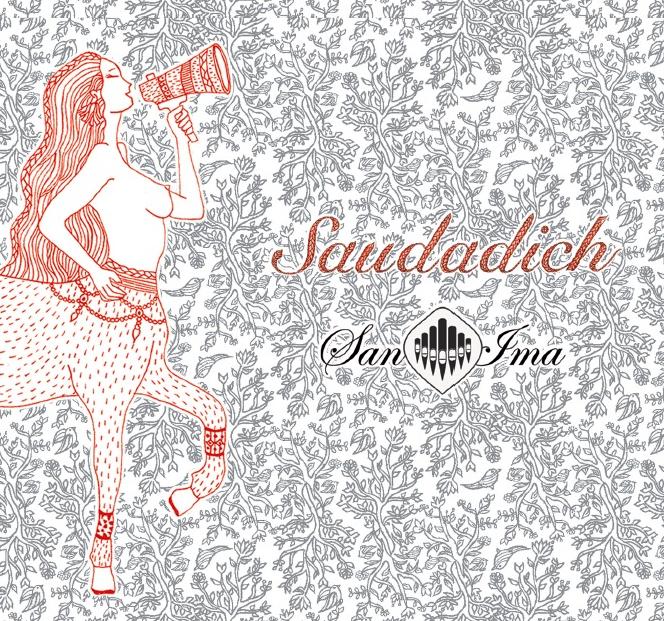 Our new CD Saudadich!
